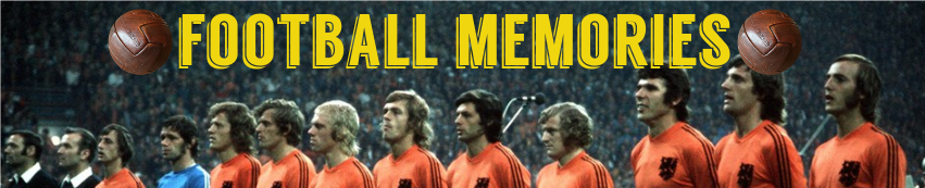 Football Memories | Football History and Actuality