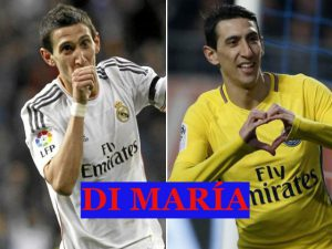 Di Maria played with Real Madrid and PSG